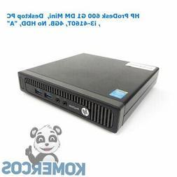 HP ProDesk 600 G1 DM Mini,  Desktop PC , i3-4160T, 4GB. No H